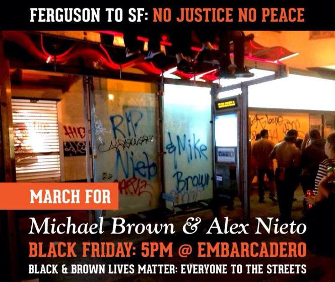 Call to March: Michael Brown & Alex Nieto, Black Friday 5pm @Embarcadero